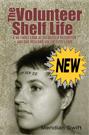 The Volunteer Shelf Life