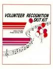 Volunteer Recognition Skit Kit
