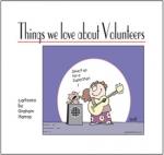 Things We Love about Volunteers