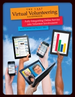 Book cover for The Last Virtual Volunteering Guidebook.  Hands are hold ipads, mobile devices and computers in the air.