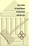 Youth Board Involvement and the Law