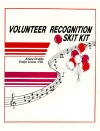 Volunteer Recognition Skit Kit