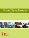 Strategic Volunteer Engagement